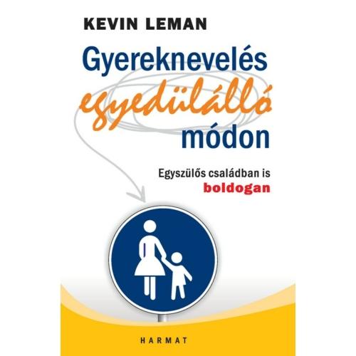 Gyereknevelés egyedülálló módon - Kevin Leman