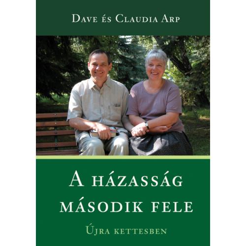 Házasság második fele, A - Dave és Claudia Arp