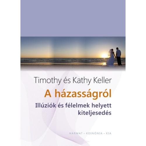 Házasságról, A - Timothy Keller