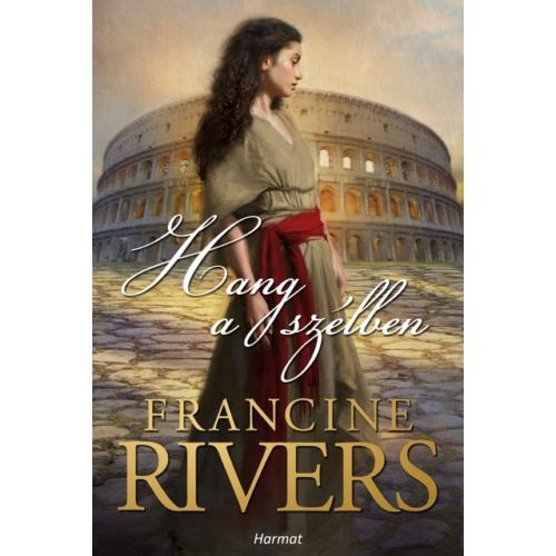 Hang a szélben - Francine Rivers