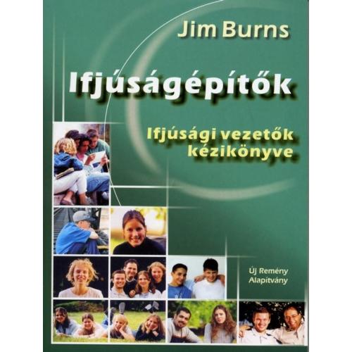 Ifjúságépítők - Jim Burns