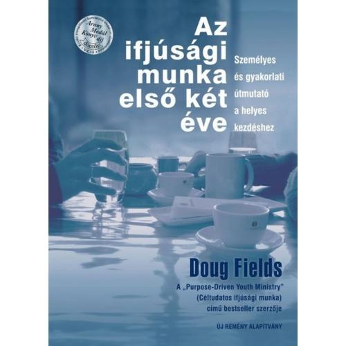 Ifjúsági munka első két éve, Az - Doug Fields