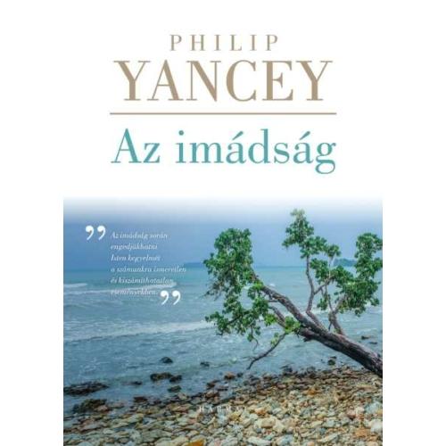 Imádság, Az - Philip Yancey