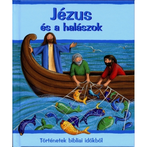 Jézus és a halászok - Beszélő Hal
