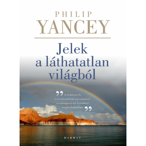 Jelek a láthatatlan világból - Philip Yancey