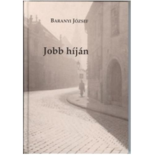Jobb híján - Baranyi József