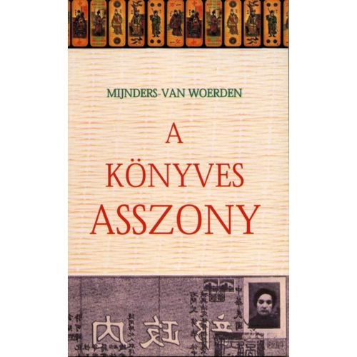 Könyves asszony, A - Mijnders-Van Woerden