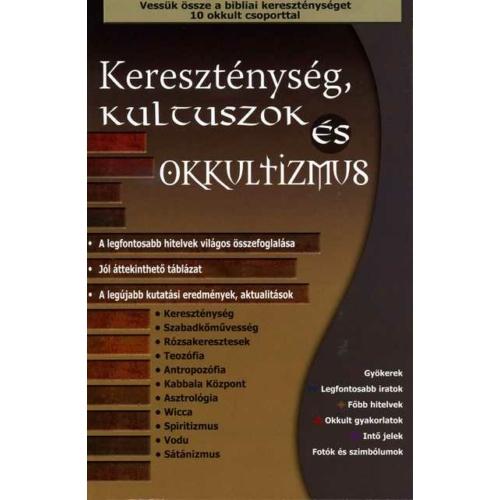 Kereszténység, kultuszok és okkultizmus - Harmat Kiadó