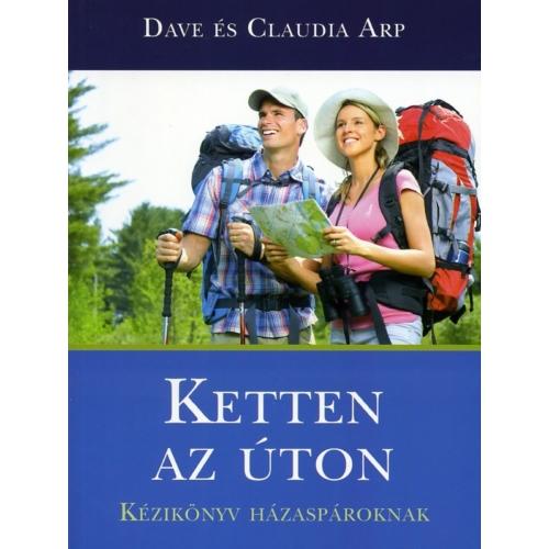 Ketten az úton - Dave és Claudia Arp