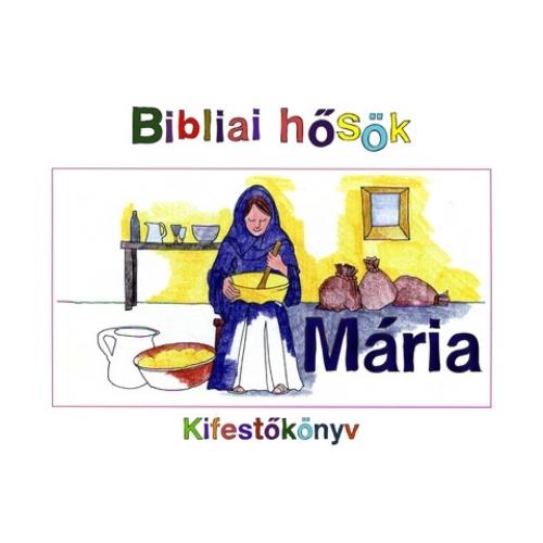 Kifestőkönyv - Mária
