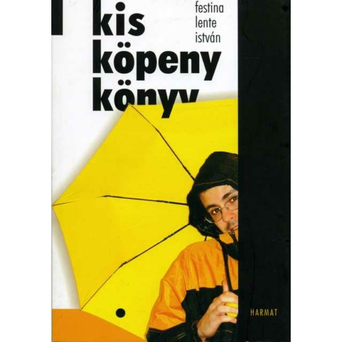 Kis köpeny könyv - Festina Lente István