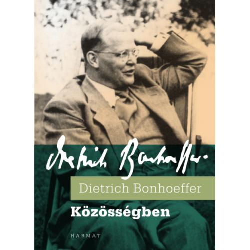 Közösségben - Dietrich Bonhoeffer