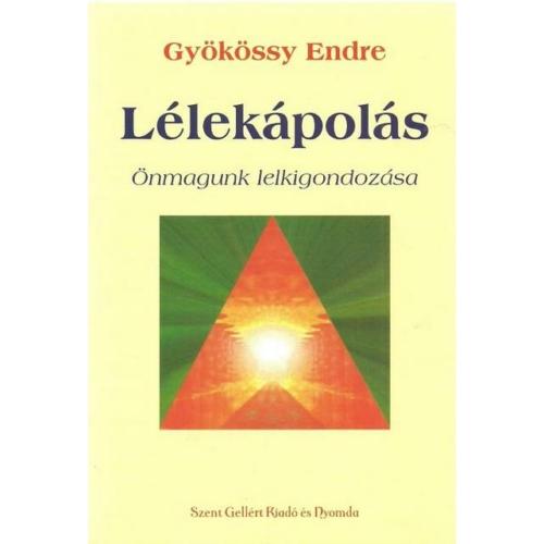 Lélekápolás - Gyökössy Endre