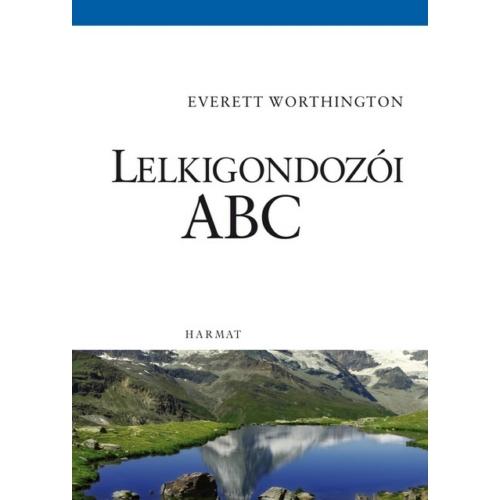 Lelkigondozói ABC -  Everett Worthington
