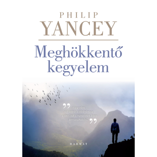 Meghökkentő kegyelem - Philip Yancey