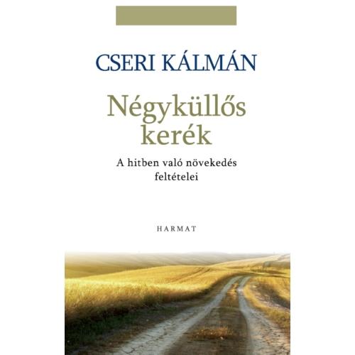 Négyküllős kerék, A - Cseri Kálmán