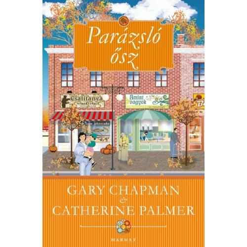 Parázsló ősz - Gary Chapman - Catherine Palmer