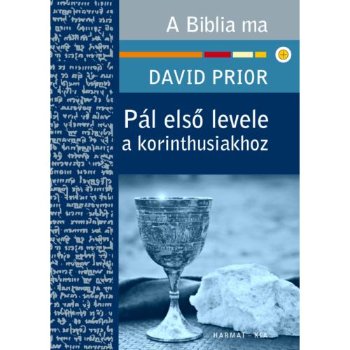 Pál első levele a korinthusiakhoz - Prior, David