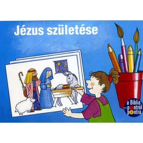 Pontról-pontra Jézus születése - kifestőkönyvek