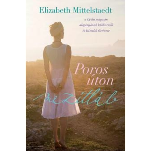 Poros úton mezítláb - Elizabeth Mittelstaedt