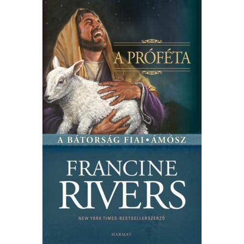 Próféta, A - Francine Rivers