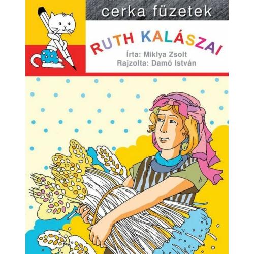 Ruth kalászai - Miklya Zsolt, Damó István