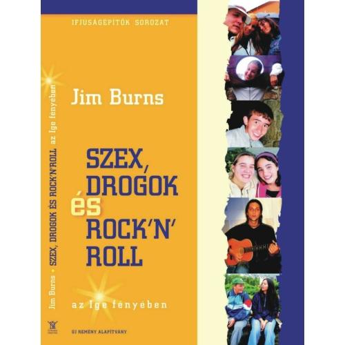 Szex, drogok és Rock'n'Roll - Jim Burns