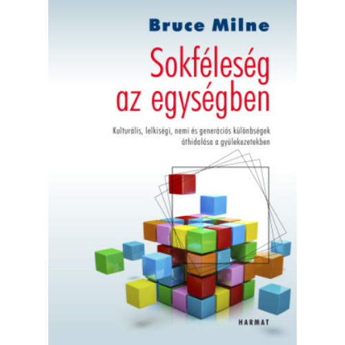 Sokféleség az egységben - Bruce Milne