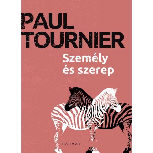 Személy és szerep - Paul Tournier