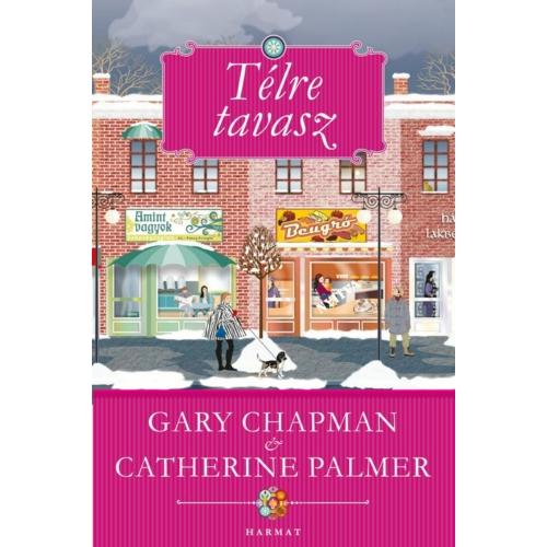Télre tavasz - Chapman, Gary - Catherine Palmer