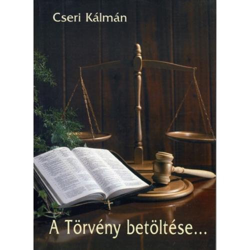 Törvény betöltése, A - Cseri Kálmán