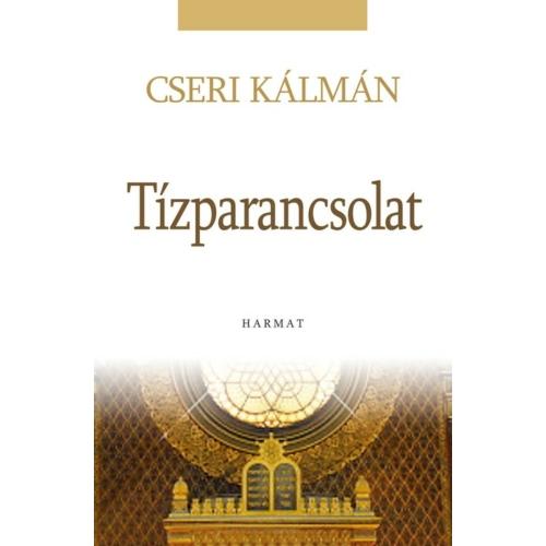 Tízparancsolat - Cseri Kálmán