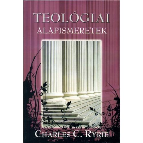 Teológiai alapismeretek - Charles C. Ryrie