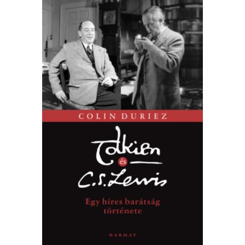 Tolkien és C. S. Lewis - Colin Duriez