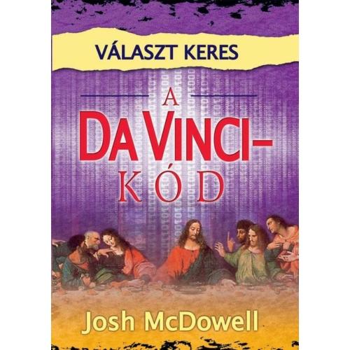 Választ keres a da Vinci-kód - Josh McDowell