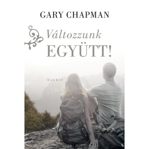 Változzunk együtt! - Chapman, Gary