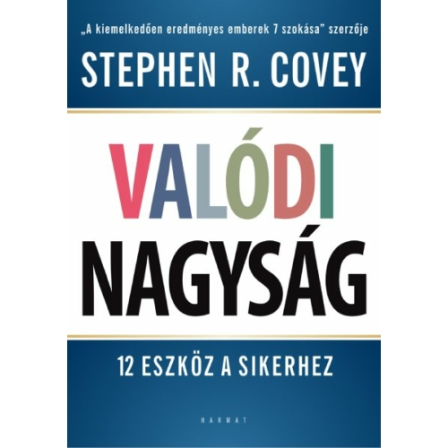 Valódi nagyság - Stephen R. Covey