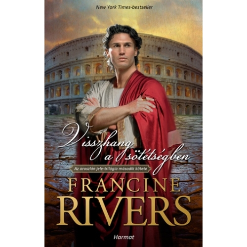 Visszhang a sötétségben - Francine Rivers