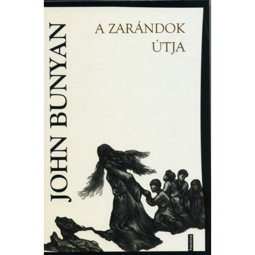 Zarándok útja, A - John Bunyan