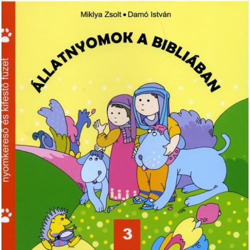 Állatnyomok a Bibliában 3. - Miklya Zsolt, Damó István