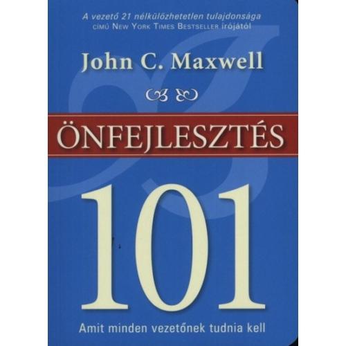 Önfejlesztés 101 - John C. Maxwell