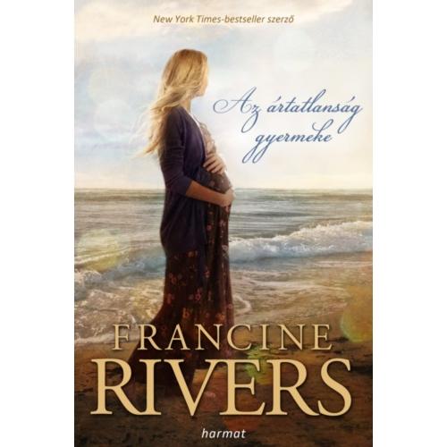 Ártatlanság gyermeke, Az - Francine Rivers