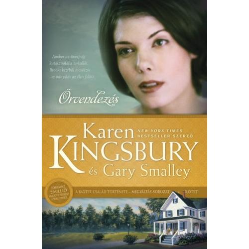Örvendezés - Karen Kingsbury és Gary Smalley