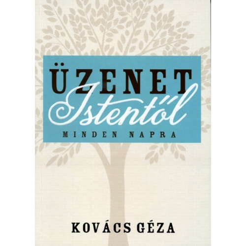 Üzenet Istentől - Kovács Géza