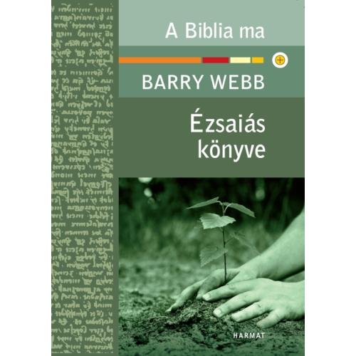 Ézsaiás könyve - Webb, Barry
