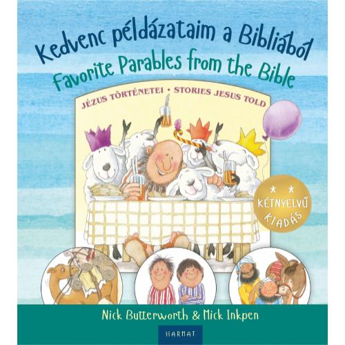 Kedvenc példázataim a Bibliából / Favorite parables from the Bible - N. Butterworth & M. Inkpen