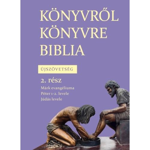 Könyvről könyvre Biblia - Újszövetség - 2. rész