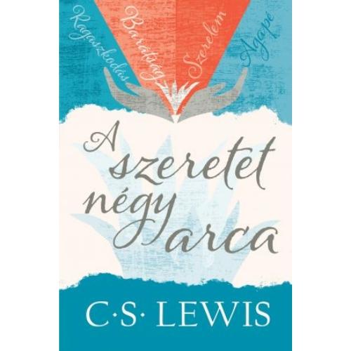 A szeretet négy arca - Lewis, C. S.